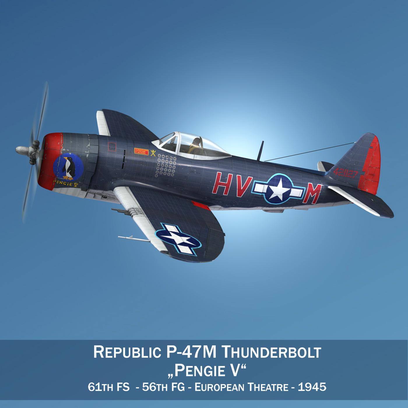 Republic P-47M Thunderbolt - Pengie V 3d model  279714